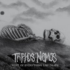 Taphos Nomos - West of Everything lies Death (USA), Digipack CD (death doom)