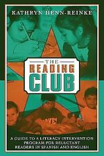 The Reading Club: A Guide To A Literacy Intervention Program For Reluctant Re...