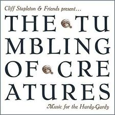 Cliff Stapleton & Friends Present... - The Tumbling Of Creatures Music  (NEW CD)