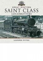 Great Western Saint Class Locomotives, Hardcover by Waters, Laurence, Brand N...