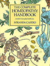 The Complete Homeopathy Handbook by Miranda Castro (Paperback, 1990)