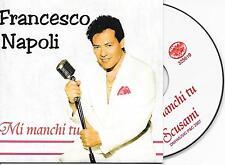 FRANCESCO NAPOLI - Mi manchi tu CD SINGLE 2TR Italo Disco 2007 CARDSLEEVE RARE!