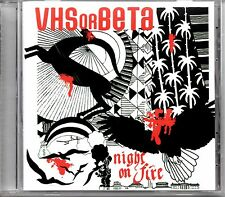 VHS OR BETA - NIGHT ON FIRE - 4 TRACK REMIX CD SINGLE - MINT