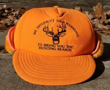 Vintage We Interrupt This Marriage to Bring You the Hunting Season Ear Flap Cap