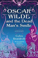 Very Good, Oscar Wilde and the Dead Man's Smile: A Mystery (Oscar Wilde Mysterie