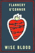Wise Blood: A Novel by O'Connor, Flannery , Paperback