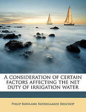 A consideration of certain factors affecting the net duty of irrigation water