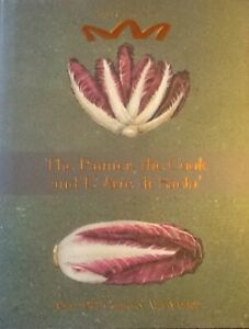 THE PAINTER, THE COOK and L'ARTE di SACLA'. SPECIAL EDITION. ITALIAN LOCAL FOOD.
