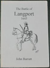 LANGPORT BATTLE 1645 English Civil War History Royalist New Model Army Soldiers