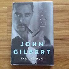 John Gilbert Bio Greta Garbo LB Mayer Dietrich Silent Film Star Tragic  HC/DJ