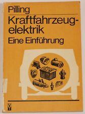 Buch Kraftfahrzeugelektrik - eine Einführung Pilling Peter 1. Auflage 1977