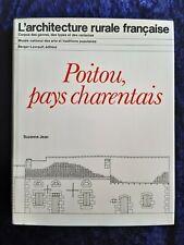 L'Architecture Rurale Française Poitou, Pays Charentais - Suzanne Jean 1981