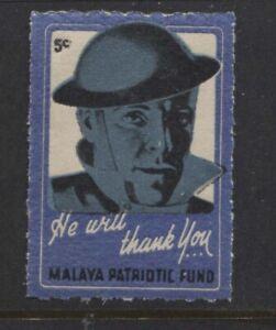 MALAYA - c.1940 MALAYA PATRIOTIC FUND 5c LABEL UM(MNH) (REF.A29-3)  (REF.A29-3)