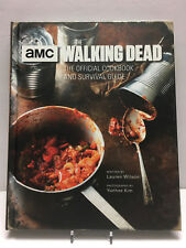 AMC The Walking Dead: The Official Cookbook and Survival Guide by Lauren Wilson
