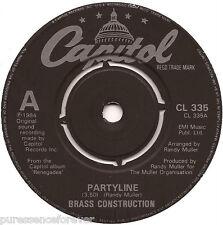 """BRASS CONSTRUCTION - Partyline (UK 2 Tk 1984 7"""" Single)"""