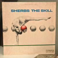 "SHERBS - The Skill (Promo) - 12"" Vinyl Record LP - EX"