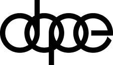 "1""-23""  DOPE VINYL DECAL Die Cut car window bumper sticker audi jdm illest euro"