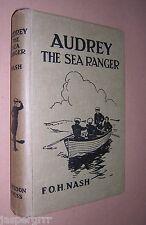 c1930. AUDREY THE SEA RANGER. F O H NASH. HARDBACK. GIRLS STORY