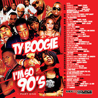 DJ TY BOOGIE - I'M SO 90's Pt. 1 (MIX CD) 90's R&B, HIP-HOP and BLENDS