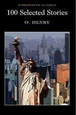 100 Selected Stories by O. Henry (Paperback, 1995) New Book Free UK Postage