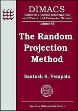 The Random Projection Method by Santosh S. Vempala