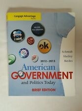 American Government And Politics Today Brief by Schmidt Shelley Bardes 7th ed