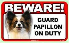 "Beware Guard Papillon on Duty 8"" x  4.75"" Dog Sign"