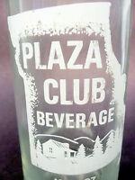 vintage ACL Soda Pop Bottle:  PLAZA CLUB BEVERAGE  - 10 oz ACL