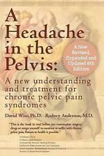 Headache in the Pelvis A New Understanding & Treatment for Chro... 9780972775557