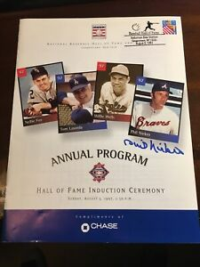 Phil Niekro Signed Autograph 1997 Baseball HOF Program - INDUCTION DAY STAMPED