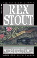 Nero Wolfe Ser.: Where There's a Will by Rex Stout and Rex Stout (1995, Trade Paperback)