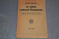 LE GENIE DE LA LANGUE FRANCAISE par ALBERT DAUZAT  PAYOT 1943 (B5)