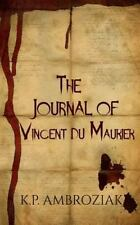 The Journal of Vincent Du Maurier-ExLibrary