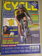 LE CYCLE N°305 : JUILLET 2002 : GUIDE DU TOUR DE FRANCE AVEC CARTE POSTER