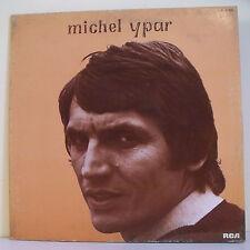 """33 tours Michel YPAR Disque LP 12"""" JE ME SENS UN HOMME HEUREUX - RCA 37179 RARE"""