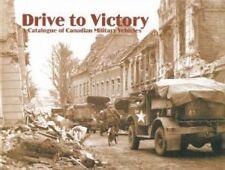 Disque à la victoire un catalogue de l'armée canadienne peau douce véhicules par Clive M. Law