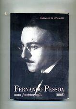 Maria José De Lancastre # FERNANDO PESSOA # Quetzal Editores 1998