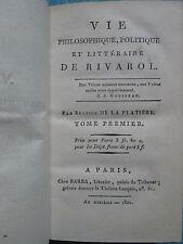 DE LA PLATIERE : VIE PHILOSOPHIQUE, POLITIQUE ET LITTERAIRE DE RIVAROL, 1802.