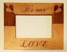 Personalized Laser Engraved Wood Picture Frame Its Our Love Hearts Wedding Gift