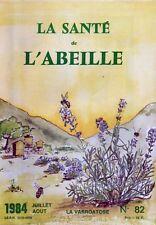 LA SANTÉ DE L'ABEILLE N°82 LA VARROATOSE JUILLET-AOUT 1984