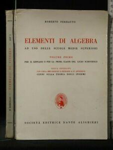 ELEMENTI DI ALGEBRA. Vol 1. Roberto Ferrauto. Dante Alighieri.