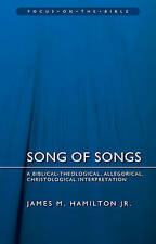 Song of Songs: A Biblical-Theological, Allegorical, Christological...
