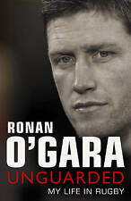 Ronan O'Gara: Unguarded, By O'Gara, Ronan,in Used but Good condition