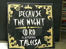 CO RO ft TALEESA Because the night 863 716-7 ( PAATY SMITH / SPRINGSTEEN )