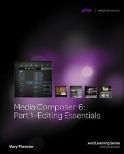 Media Composer 6 Part 1 Editing Essentials Mary Plummer Book w/ disc Avid