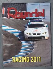 ROUNDEL BMW MAGAZINE 2011 MARCH RACING AUDI M5 M6 M3 E92 E90 E46 E30 E36 F13 E24