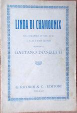 1930s libretto teatro LINDA di CHAMOUNIX Gaetano Donizetti - G.Rossi -G.Ricordi
