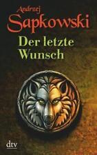 Der letzte Wunsch / Hexer-Geralt Saga Vorgeschichte Bd.1 von Andrzej Sapkowski (2007, Taschenbuch)