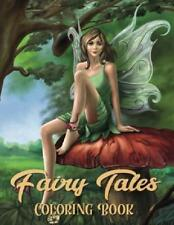 Fairy Tales Coloring Book: Adult Coloring Book Wonderful Grimm Fairy Tales Relax