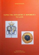 MARIO BATTAGLINI NAPOLI TRA MONARCHIA E REPUBBLICA NOTE E POSTILLE AMAL 1995